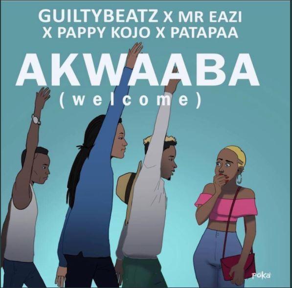 Lala Shishi :GuiltyBeatz & Mr Eazi & Patapaa & Pappy Kojo – Akwaaba