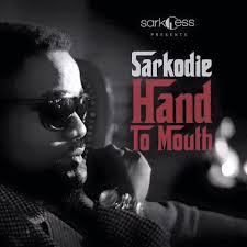 Lala Shishi :Sarkodie – Hand To Mouth