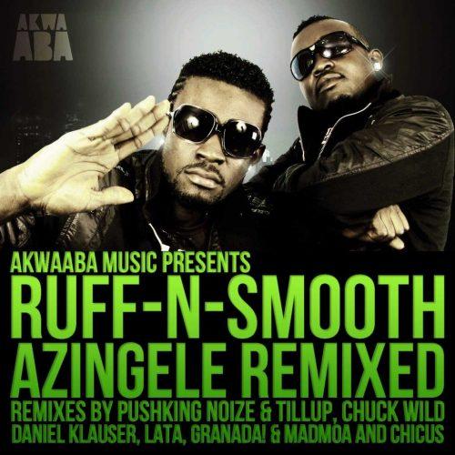 Ruff-N-Smooth – Azingele Remixes