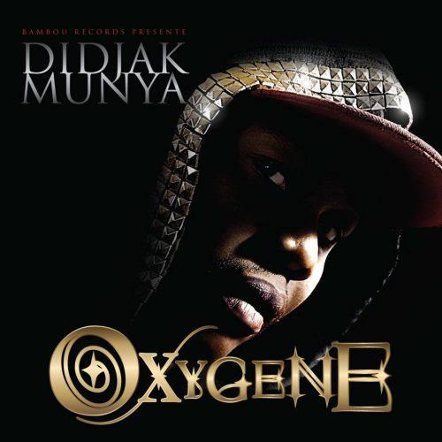 Didjak Munya – Oxygène