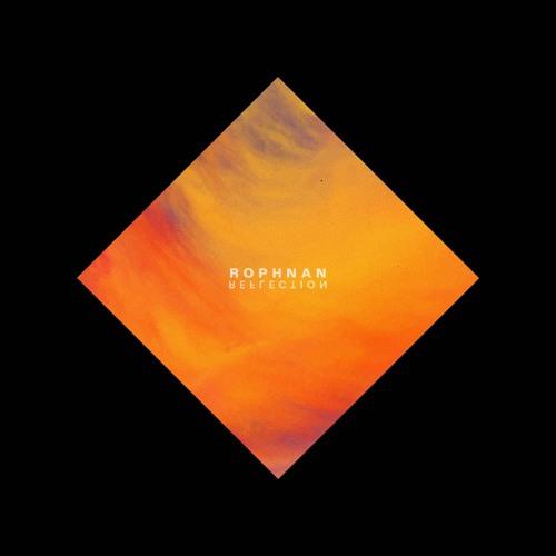 Rophnan – Reflection EP