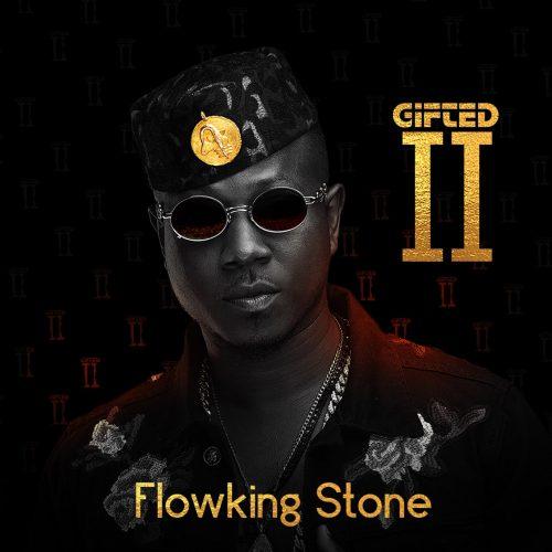 Flowking Stone – Gifted II
