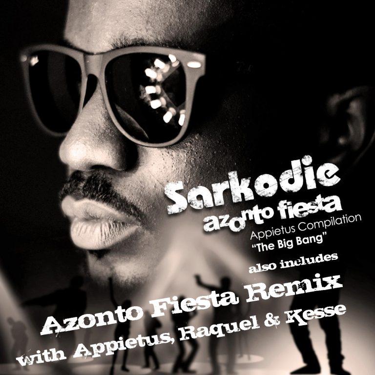 Exclusive! Sarkodie, Appietus, Raquel & Kesse - Azonto Fiesta Remix