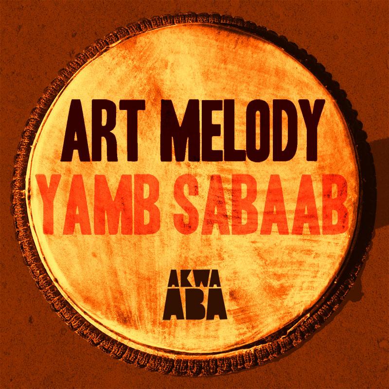 Art Melody – Yamb Sabaab