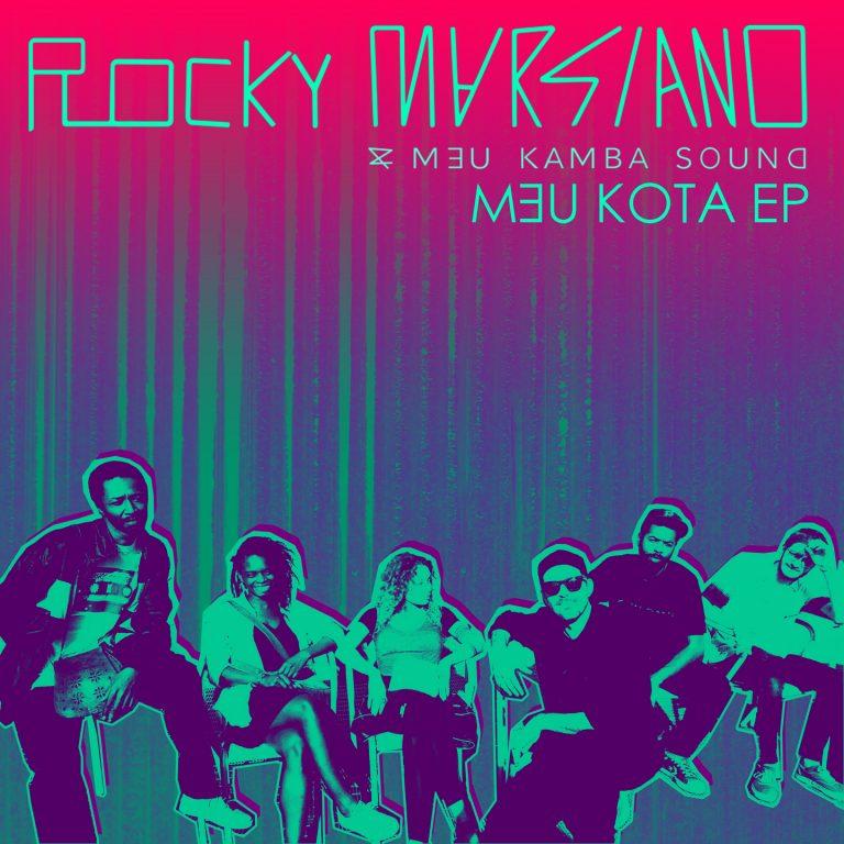 Rocky Marsiano & Meu Kamba Sound - Meu Kota EP