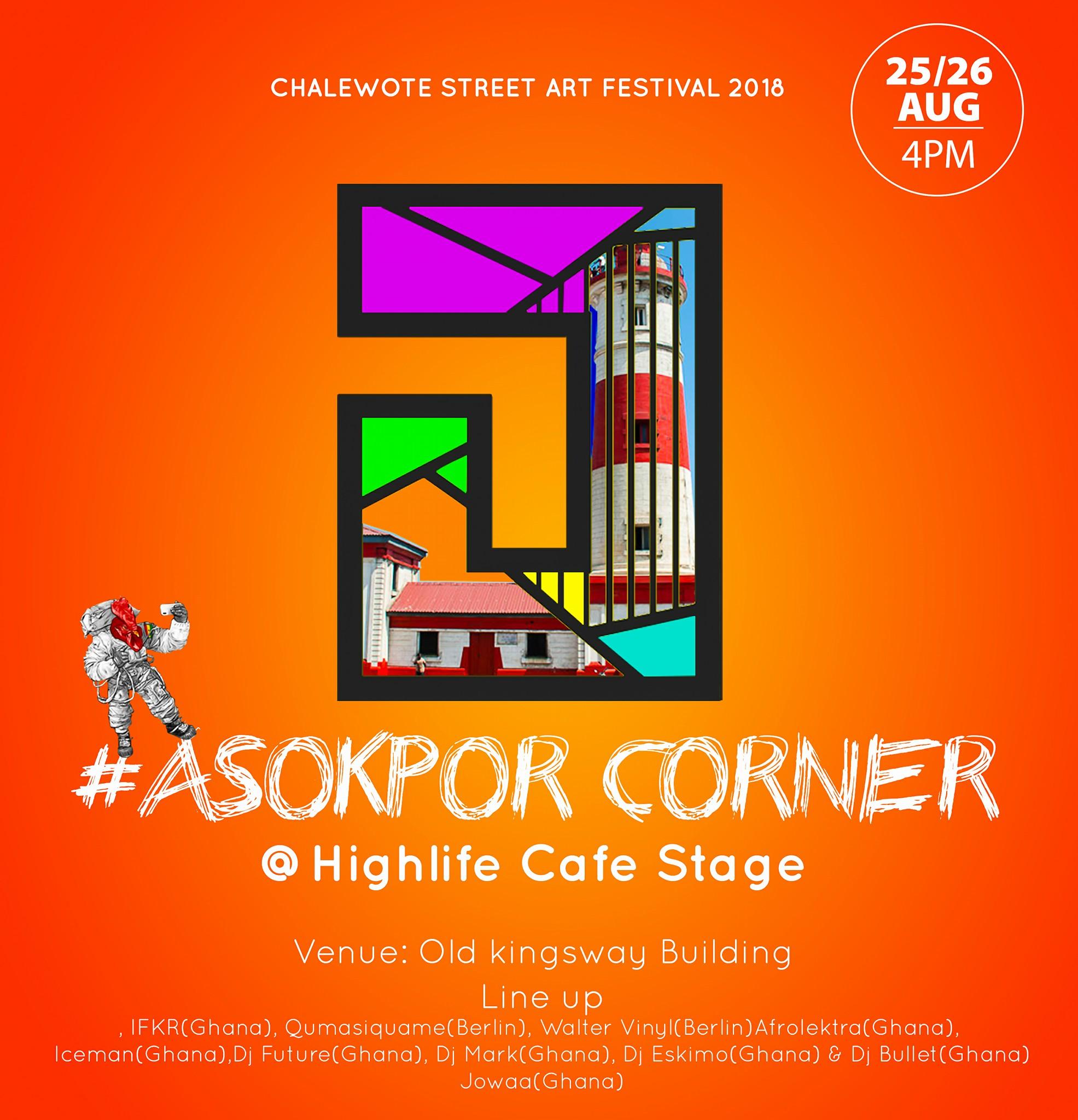 Jowaa: Asokpor Corner @ Chale Wote