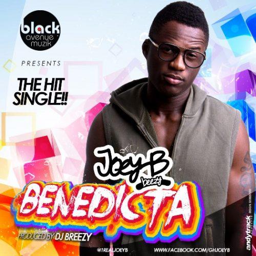 Joey B – Benedicta