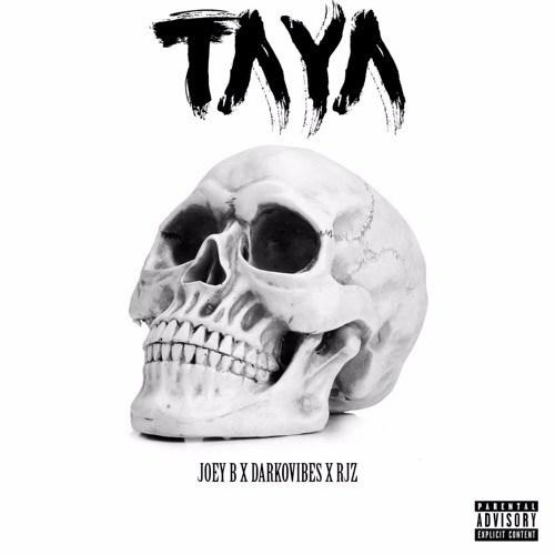 Joey B – Taya