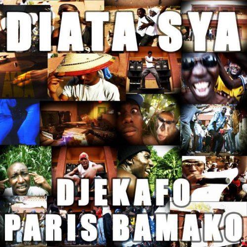 Diata Sya - Djekafo Paris Bamako