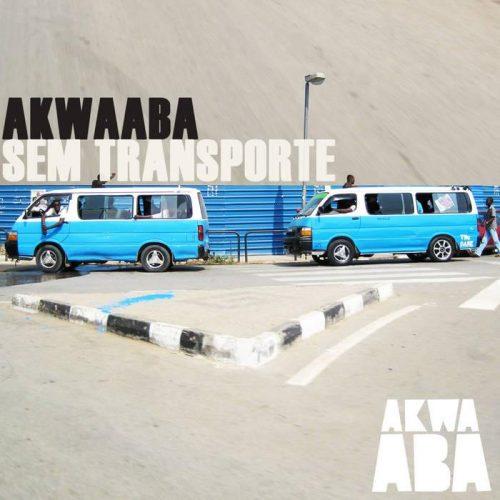 Various Artists - Akwaaba Sem Transporte
