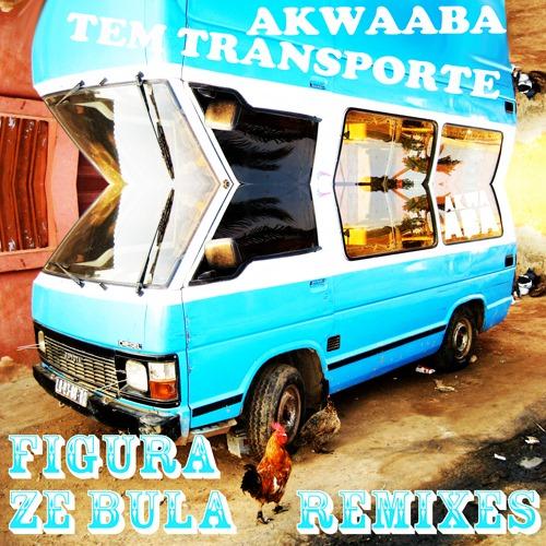 Figura - Ze Bula Remix EP