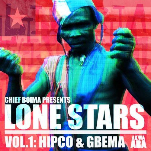 Various Artists - Lone Stars Vol.1- Hipco and Gbema
