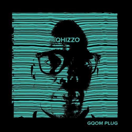 Qhizzo – Gqom Plug EP