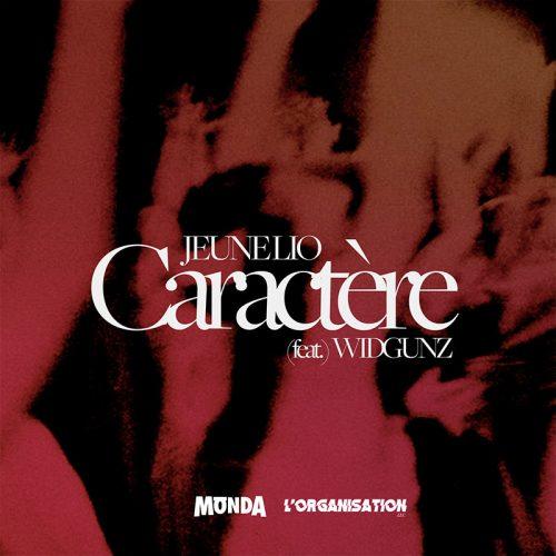 Jeune Lio – Caractère feat. Widgunz