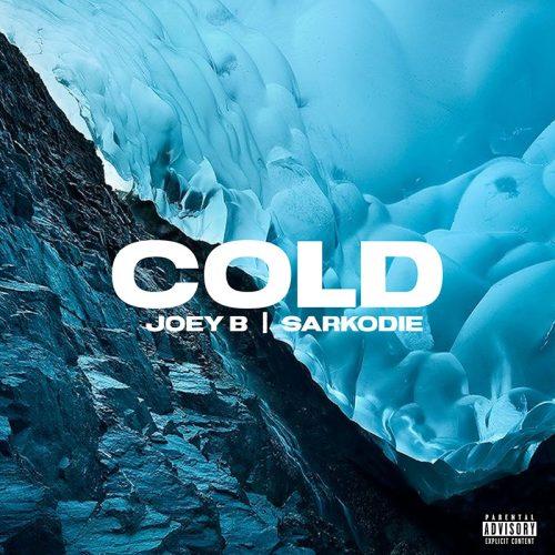Joey B x Sarkodie – COLD