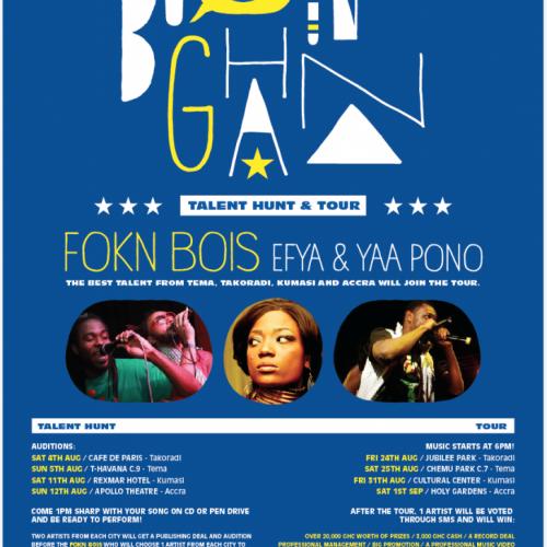 FOKN Bois, Efya & Yaa Pono Ghana Tour + Talent Hunt